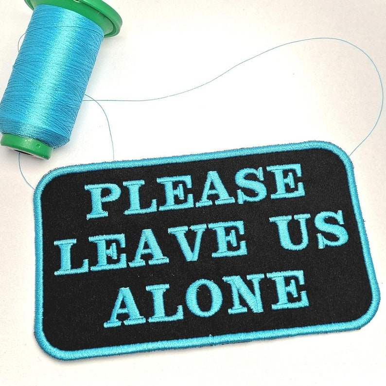 male backing Patch Please Leave Us Alone for service dog gear On hook and loop sew on or iron on Service dog patch