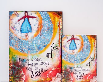 Art Quotes Print - Prints on Wood - Ready to Hang Art - Inspirational Quotes - Mixed Media Art - Inspirational Art - Christmas Gift for Her