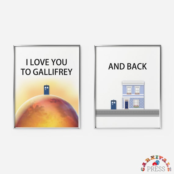 Gallifrey Doctor Who Art Dr Who Tardis Whovian Valentine\'s Day Gift 11 x 14  Love quote I love you to Gallifrey and back To the moon