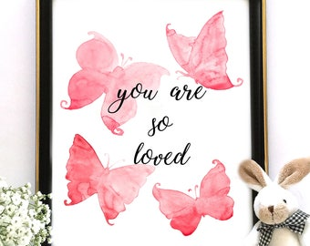 Nursery Decor, You Are So Loved, Nursery Print, Printable Decor, Nursery Quote, Butterflies Print, Baby Girl Gift, INSTANT DOWNLOAD