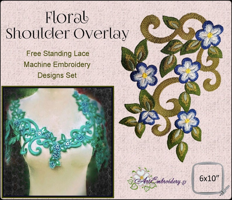 FSL Floral Shoulder Overlay - Free Standing Lace Machine Embroidery Designs  Set includes 6 designs for hoop 6 x 10