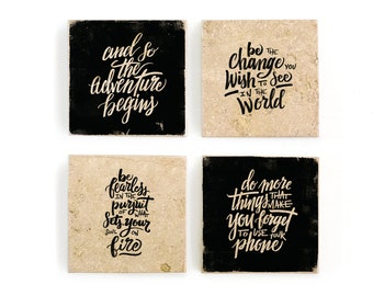 Hand lettered inspirational quotes, black and white modern calligraphy, image transfer on marble tile coaster set