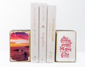 Be fearless in the pursuit of what sets your soul on fire hand lettered quote California sunset beach photography transfer wood art bookends
