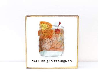 Call me old fashioned rocks glass watercolor illustration bar decor image transfer on wood art