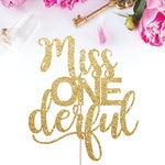 Miss ONEderful Cake Topper, Miss One Derful, First Birthday Cake Topper, Smash Cake Topper, Baby Girl First Birthday, Birthday Decorations