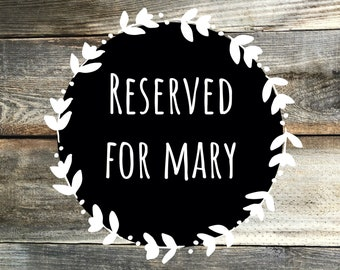 Reserved For Mary