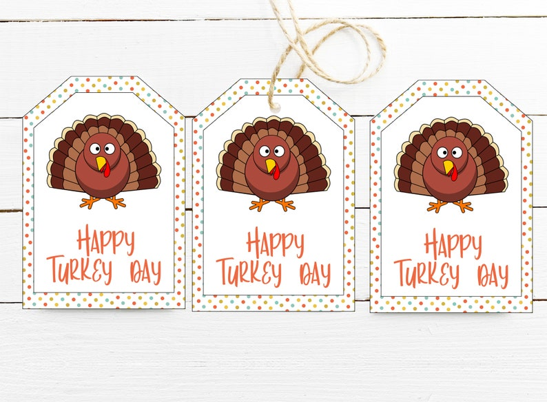 Instant Download Thanksgiving Gift Tag Printable Happy Turkey Day Tag for Kids