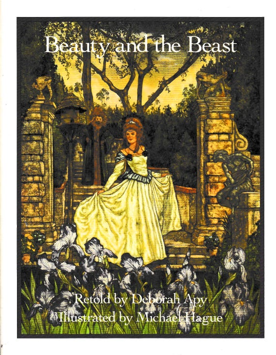 Beauty and the Beast illustrated book by Deborah Apy, illustrated by Michael Hague, full color / full page illustrations, 1983