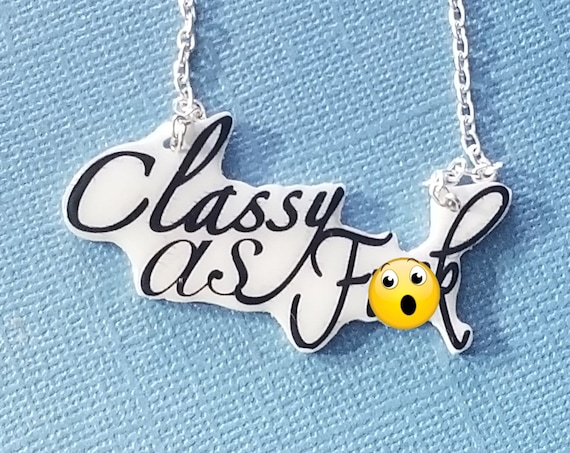 Stay F***ing Classy. Statement Necklace.
