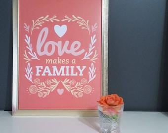 Love Makes A Family Wall Art, Illustration, Print for Home -Colours (Cool Sea Breeze & Pumpkin), Nursery Print, Love Sign, Scandi, UK Yankee