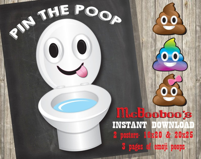 Pin the Poop on the toilet Poster with 3 poop emojis INSTANT DOWNLOAD/ 2  signs 16x20 and 20x25 chalkboard background Jpegs