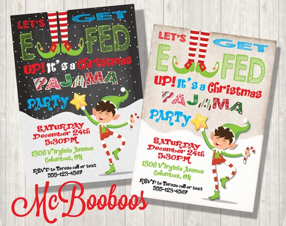 d38d09425a Let s Get Elfed UP Pajama Christmas Party Invitation with