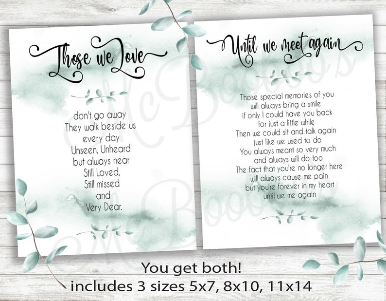 Memorial Funeral Those we Love & Until we meet again signs Poster INSTANT  DOWNLOAD/ 2 signs in 3 sizes/ as is no changes/ You print