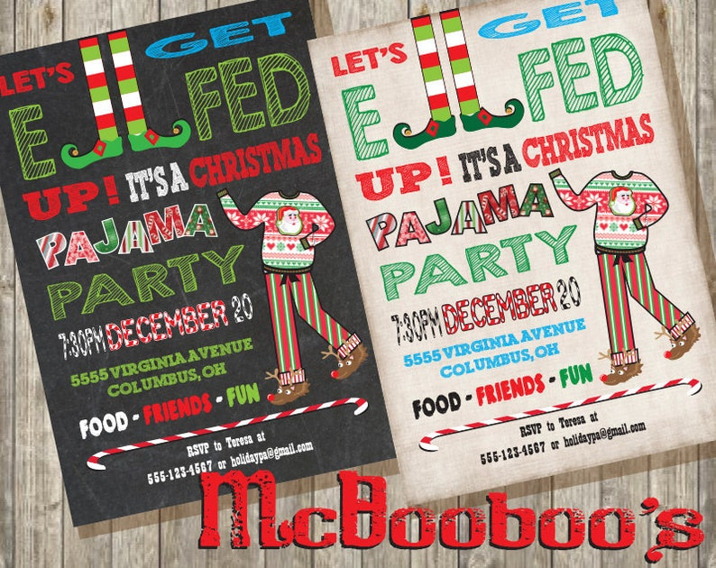 74d17ec15f Let s get Elfed UP Christmas Pajama Holiday Party