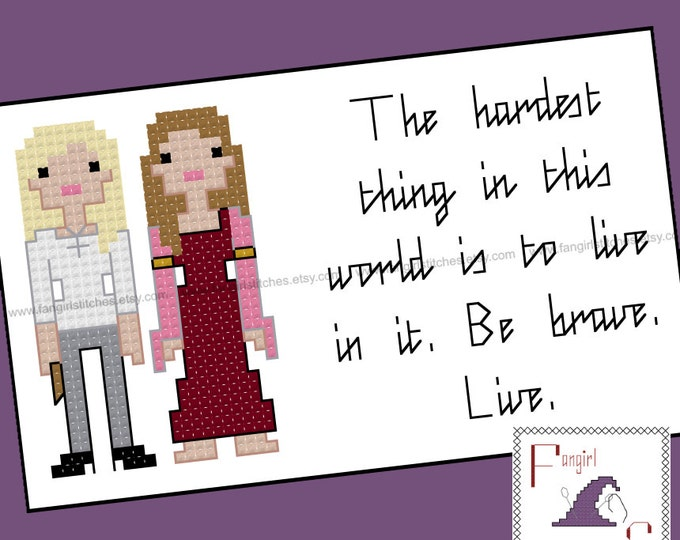 Buffy the Vampire Slayer inspired Be Brave, Live Cross Stitch card - PDF Pattern - INSTANT DOWNLOAD