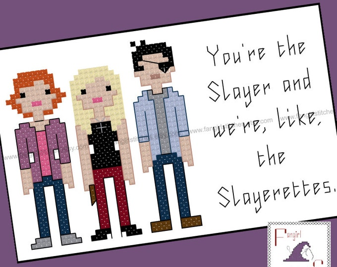 Buffy inspired Slayerette Quote Cross Stitch pattern - PDF Pattern - INSTANT DOWNLOAD