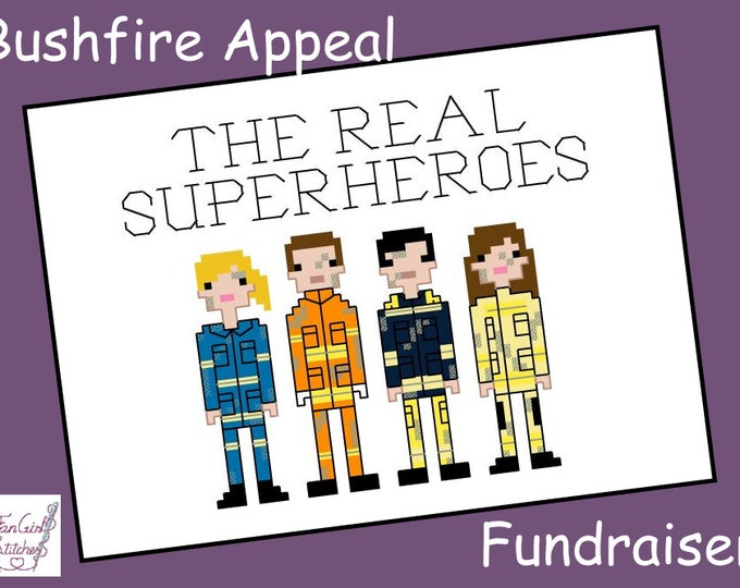 The Real Superheroes - Bushfire Charity Cross Stitch Pattern - PDF Pattern - INSTANT DOWNLOAD