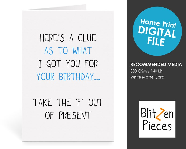 photograph regarding Clue Cards Printable identified as Impolite Birthday Card Printable - Heres a Demonstrate Clue - There is no F inside of Deliver - Greeting Card