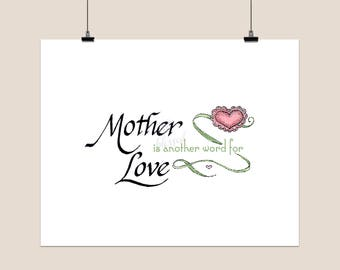 mother is another word for love digital print printable file gift for mother gift for mom calligraphy print mothers day gift