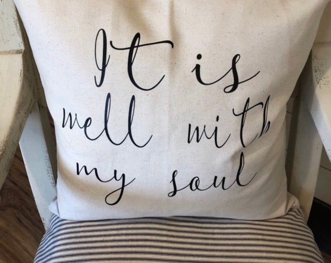 It is well with my soul throw pillow, pillow cover, decorative pillow, Inspirational pillow