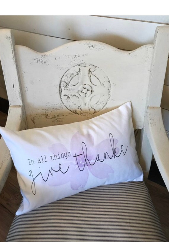 In all things give thanks pillow cover, Inspirational throw pillow