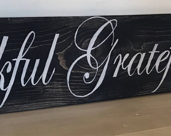 Grateful Thankful Blessed sign