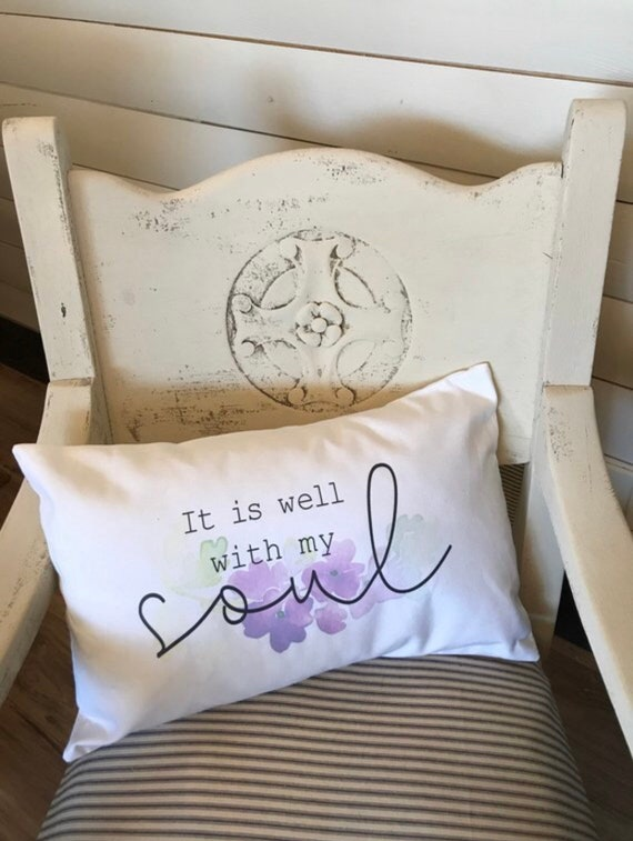 It is well with my soul throw pillow cover, Decorative pillow, Inspirational throw pillow, Floral throw pillow