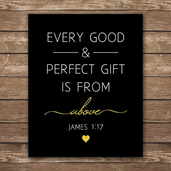 INSTANT DOWNLOAD - Bible Verse Printable - James 1:17 - Every Good and  Perfect Gift - Gold & Black - Nursery Wall Art - DIGITAL 8x10
