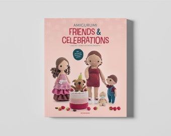 Amigurumi Friends & Celebrations - PDF Book