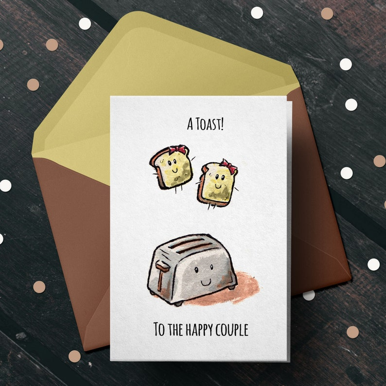 A Toast! Pun Couple Engagement Wedding Valentine/'s Card Christmas Funny Greeting Punny Cute Birthday