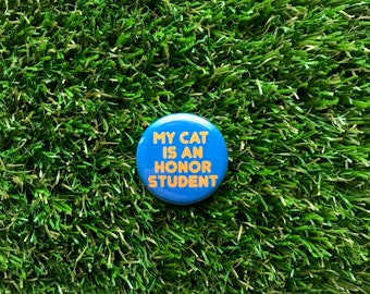 My Cat is an Honor Student button