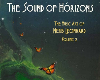 The Sound of Horizons, The Music Art of Herb Leonhard Volume 2, Paperback, ART  BOOK, Illustrated, Gifts for her