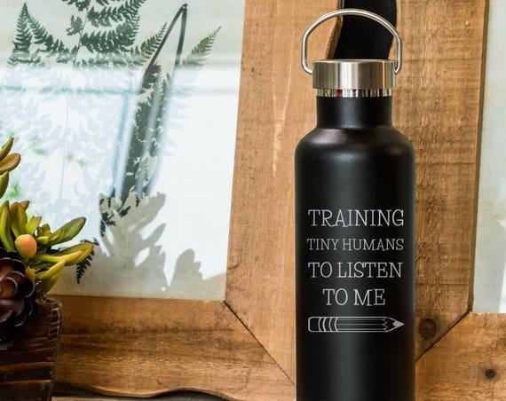 Funny Teacher Stainless Steel Water Bottle 25oz | Teacher School Gifts | Back to School Present