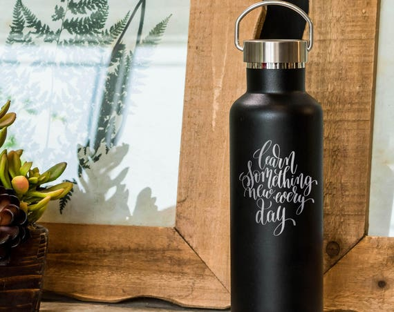 Teacher Stainless Steel Water Bottle Calligraphy Design 25oz | Teacher School Gifts | Back to School Present | Learn New Things