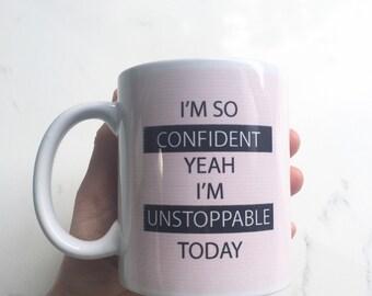 Confident Mug