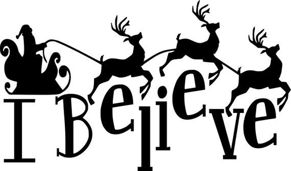 I Believe Santa's Sleigh & Reindeer Christmas Quote Saying ...