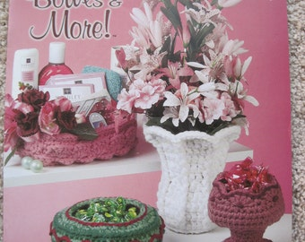 Crochet Pattern Book - Baskets, Bowls and More! - Annie's Attic #870715
