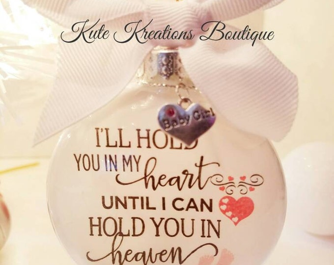 Featured listing image: I'll Hold You In My Heart/Baby, Child, Adult Sentiment Ornament/Sentiment Ornament/Personalized Ornament/In Memory Baby Memorial