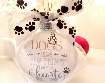 Dogs leave Paw Prints on your Heart Pet Ornament/Sentiment Ornament/In Memory Pet Memorial Dogs/Cats Ornaments