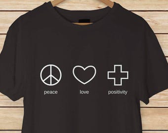 Peace Love Positivity Adult T-shirts and Ladies Tank Tops