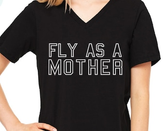 Fly As A Mother shirt, Mother Hustler, super mom, tired as a mother, Mom So Hard, Mommin Ain't Easy, Mom Life Shirt, Mama Shirt- Baby Shower