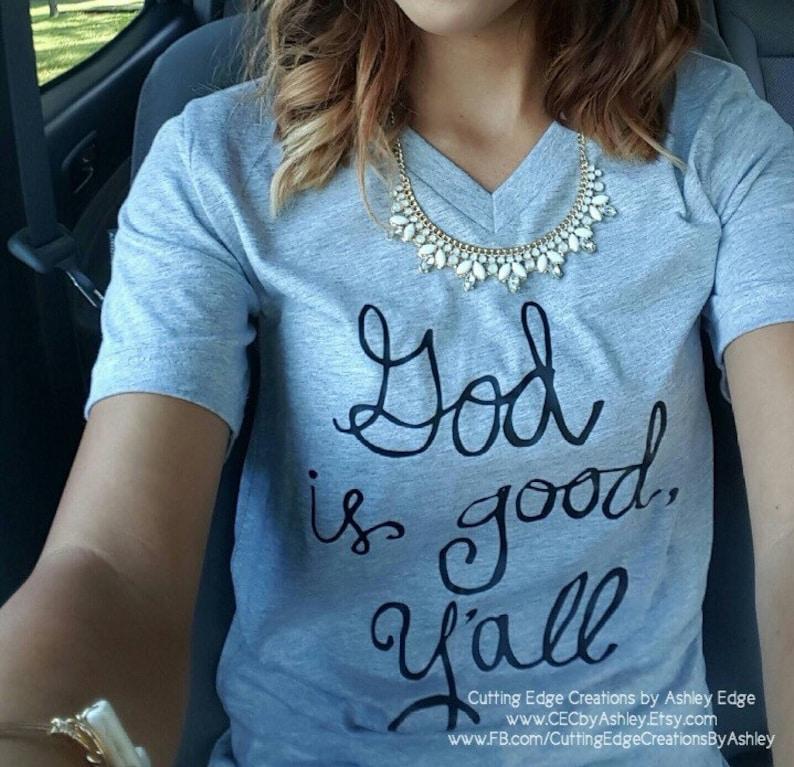 8d8921491 Christian Shirt God is good y'all Soft T-shirt | Etsy