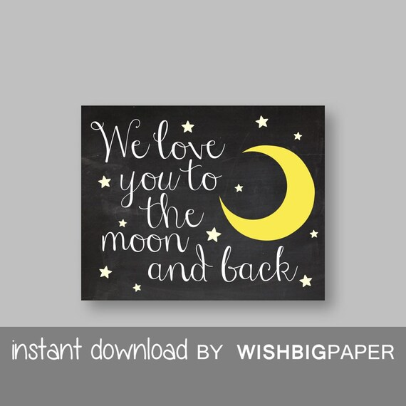 we love you to the moon and back nursery wall art print