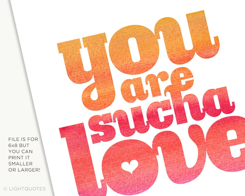 You Are Sucha Love Card or Art Print in bright colors for a image 0