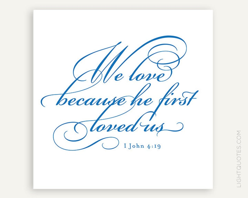 We love because he first loved us 1 John 4:19 Instant image 0
