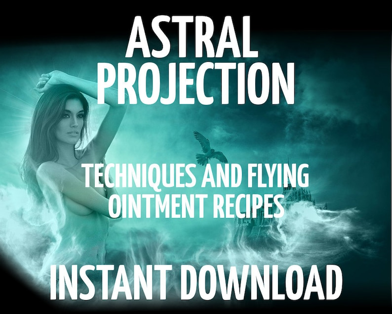 Astral Projection Techniques, Flying Ointment Recipes, Wicca, Witchcraft,  Book of Shadows Pages, Divination, Instant Download, Pagan, Dreams