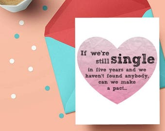 If we're still single in five years... (Mindy Project-inspired), 4.25x5.5 quarter-fold greeting card, printable, digital