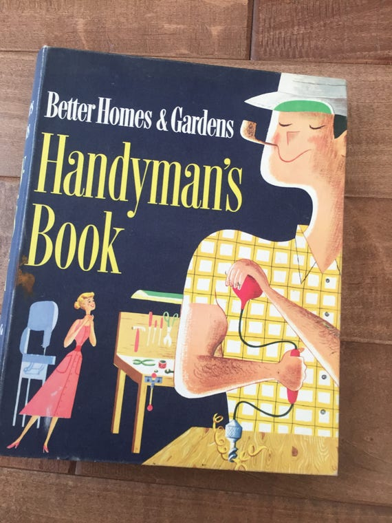 Vintage Better Homes And Gardens Handymans Book 1957 Etsy