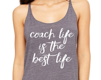 3f75f6e9676fae Coach Life Is The Best Life Relaxed Tank Top. Girl Boss. Workout Tank. Boss  Babe. Entrepreneur. Women Empower. Fitness Tank. Hustle. Yoga