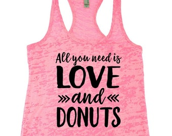8d15b1df909f6d Valentine s Day Shirt. Love and Donuts. Funny Workout. Gym Tank. Running  Tank. Donuts Shirt. Donut Tee. Love Donuts. Fitness. Gym. Coffee